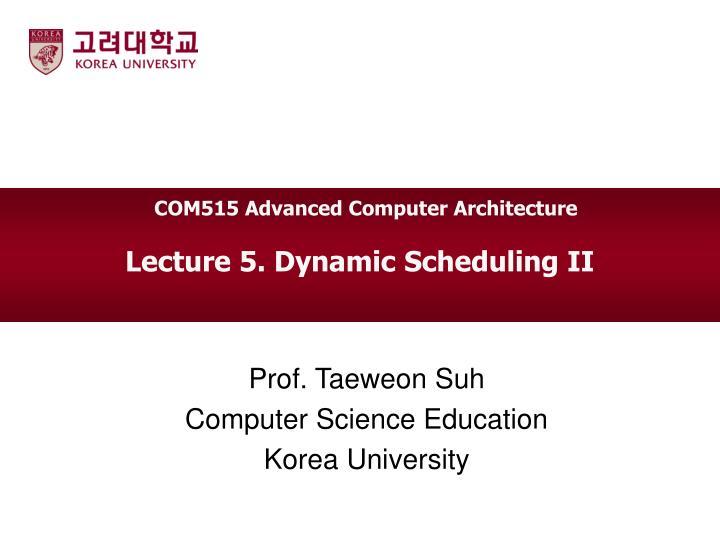 COM515 Advanced Computer Architecture