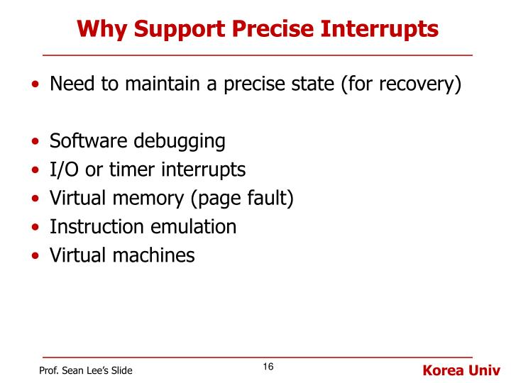 Why Support Precise Interrupts