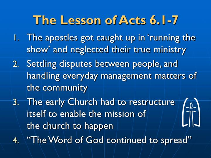 The Lesson of Acts 6.1-7