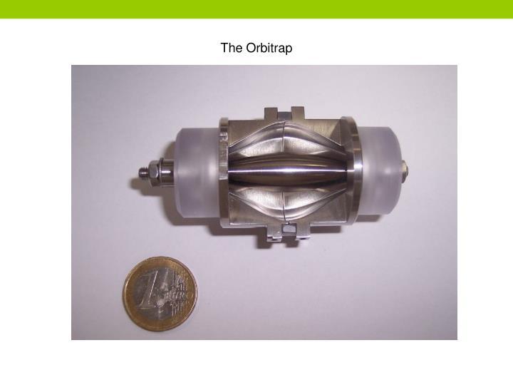 The Orbitrap