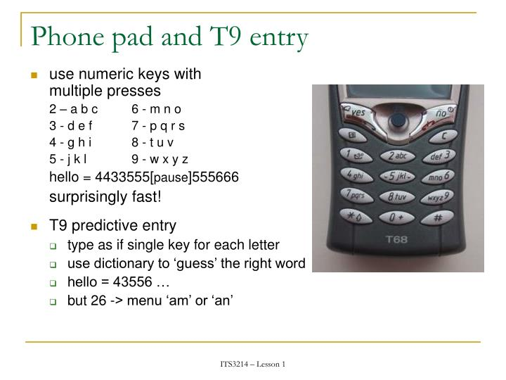 Phone pad and T9 entry