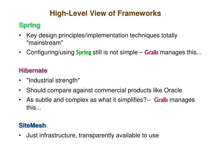 High level view of frameworks