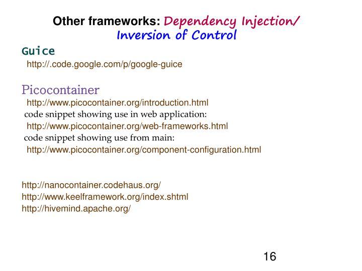 Other frameworks: