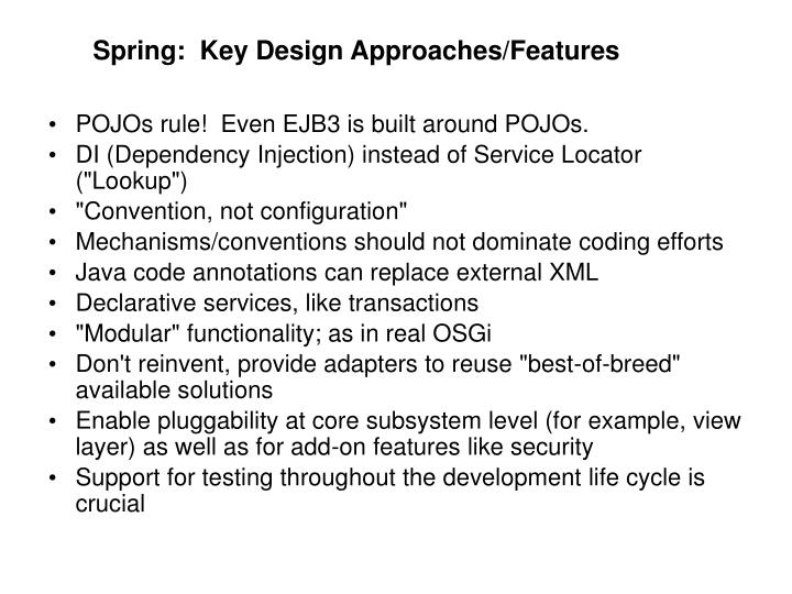 Spring:  Key Design Approaches/Features