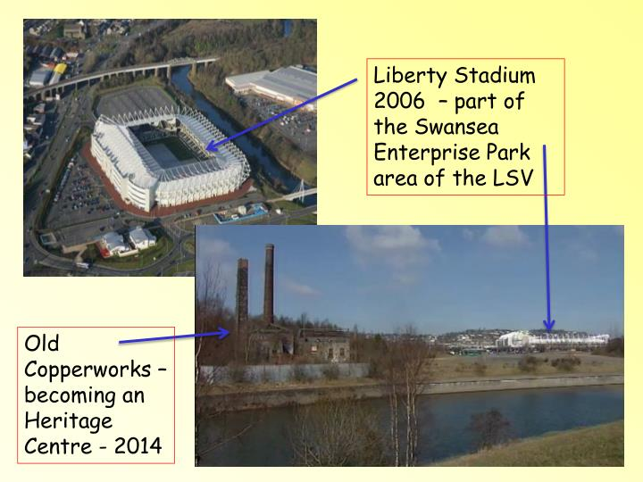 Liberty Stadium 2006  – part of the Swansea Enterprise Park area of the LSV