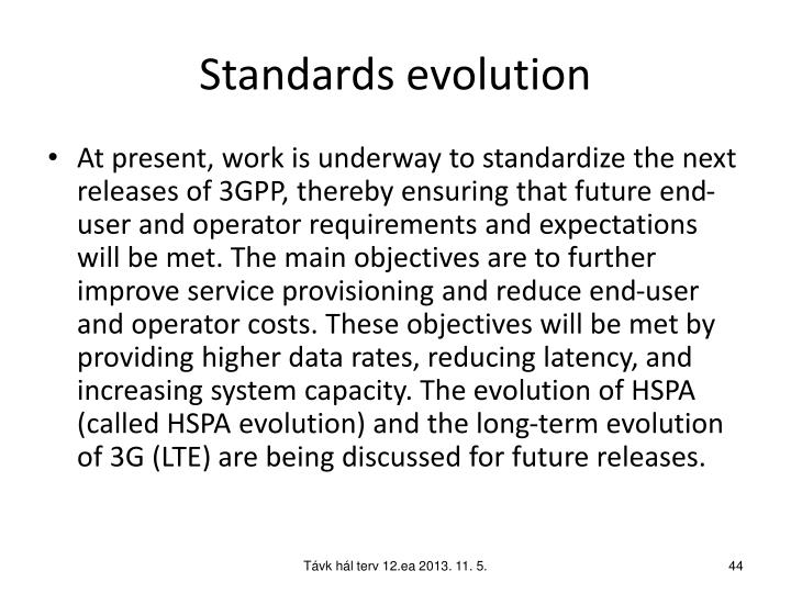 Standards evolution