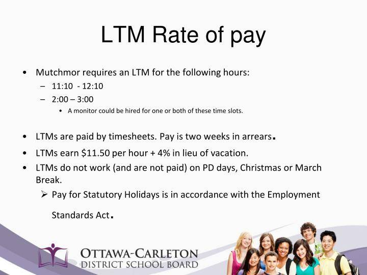 Ltm rate of pay