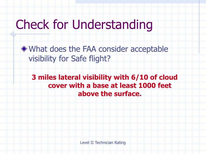 What does the FAA consider acceptable visibility for Safe flight?