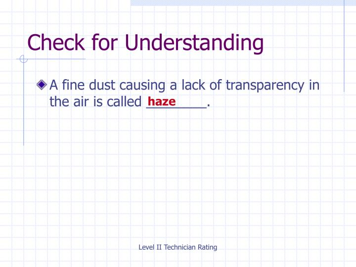 A fine dust causing a lack of transparency in the air is called ________.