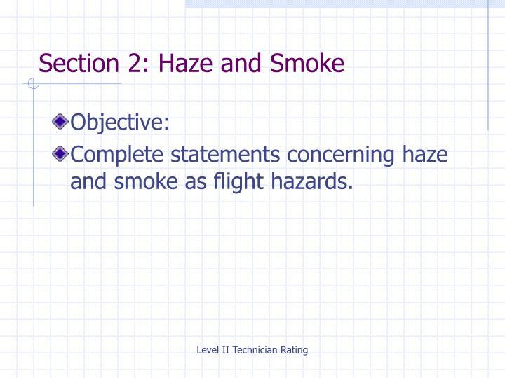 Section 2: Haze and Smoke