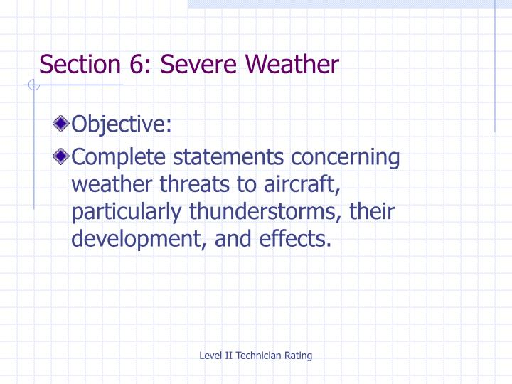 Section 6: Severe Weather