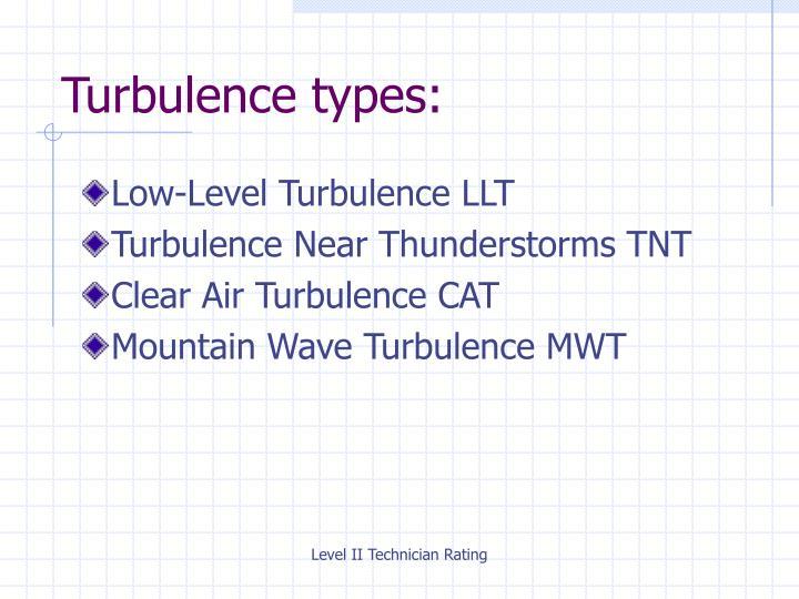 Turbulence types: