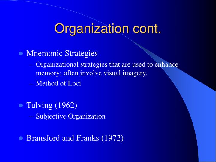 Organization cont.