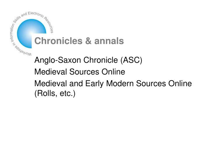 Chronicles & annals