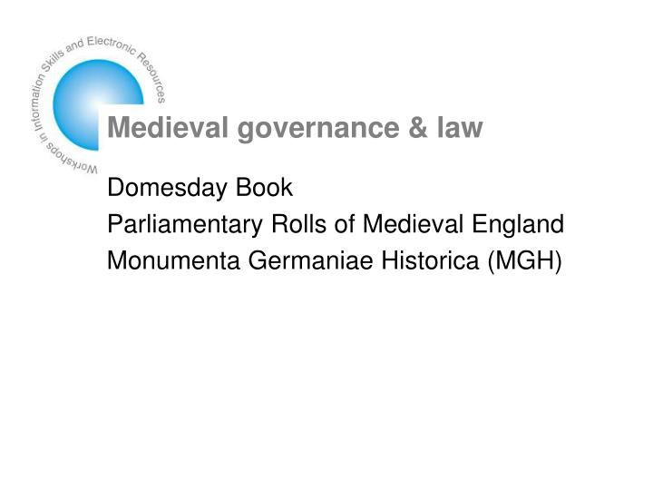 Medieval governance & law