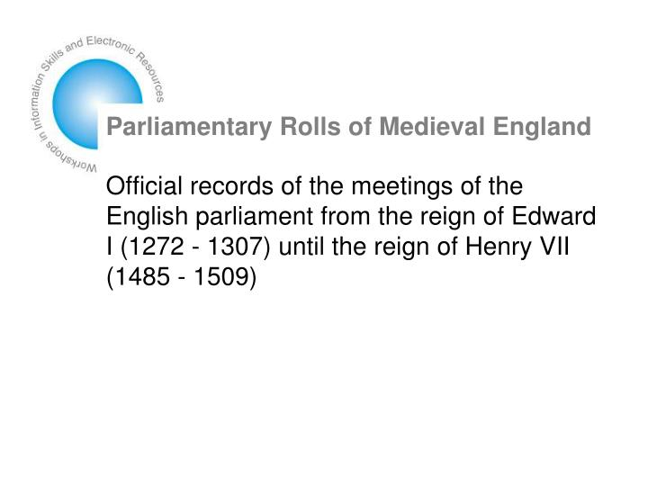 Parliamentary Rolls of Medieval England