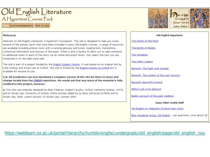 https://weblearn.ox.ac.uk/portal/hierarchy/humdiv/engfac/undergradu/old_english/page/old_english_cou