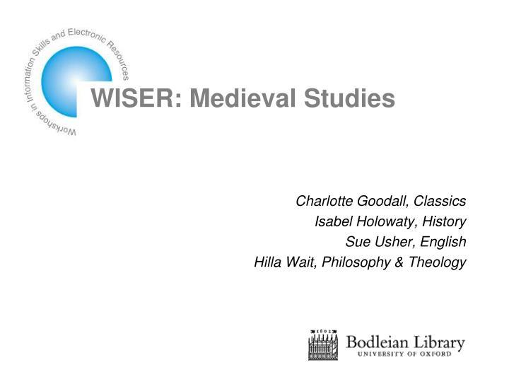 wiser medieval studies