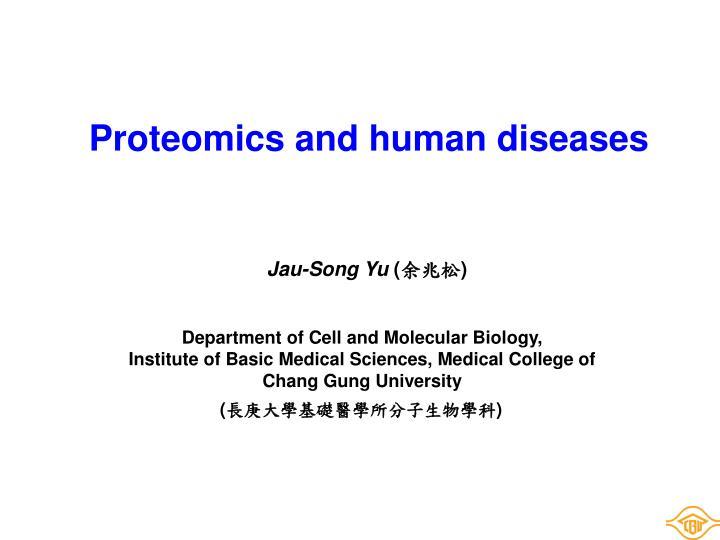 Proteomics and human diseases