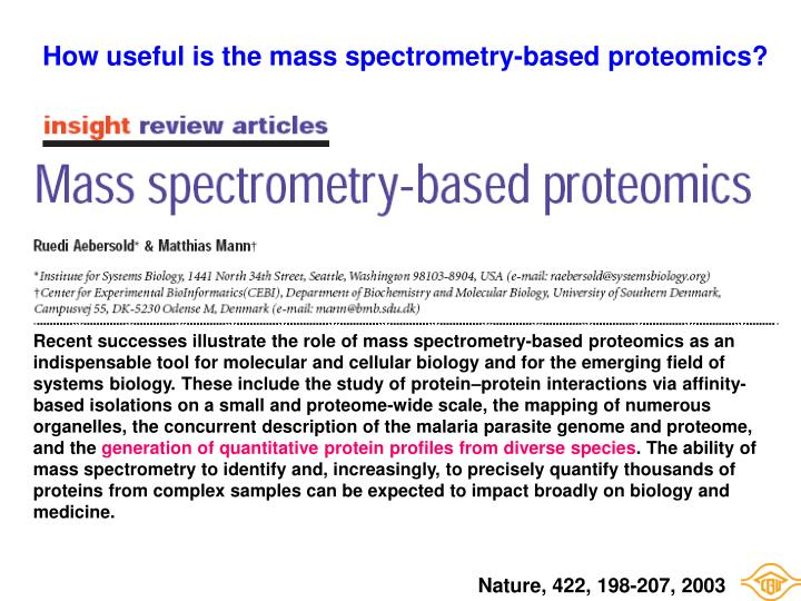 How useful is the mass spectrometry-based proteomics?