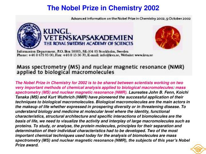 The Nobel Prize in Chemistry 2002