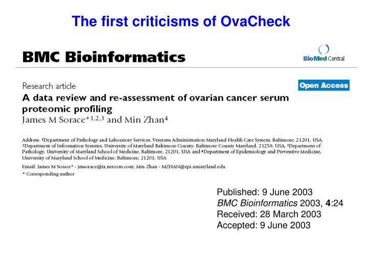 The first criticisms of OvaCheck
