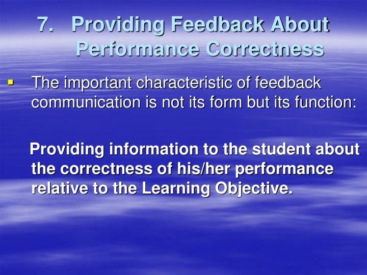 7.   Providing Feedback About Performance Correctness