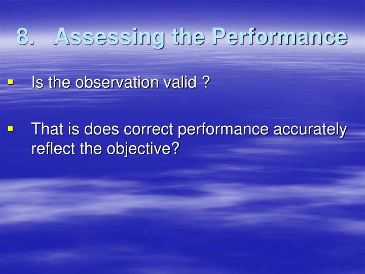 8.   Assessing the Performance