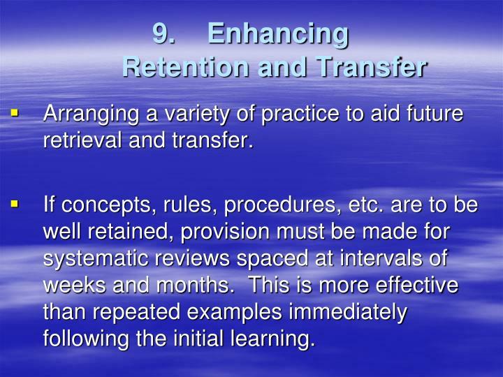9.    Enhancing