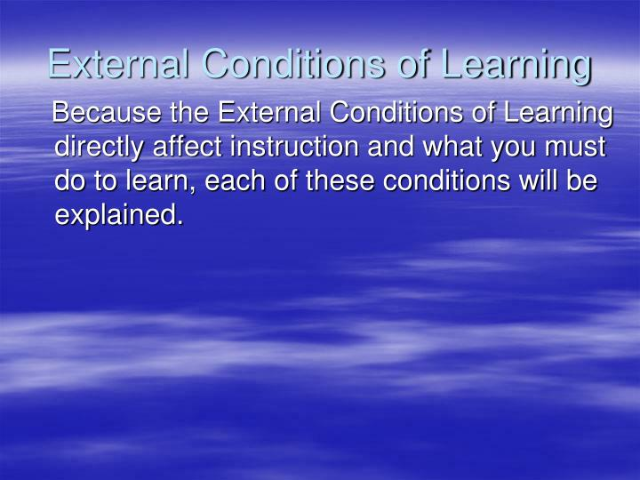 External Conditions of Learning