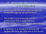 informing the learner of the objective
