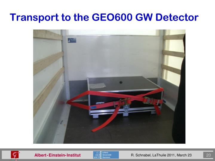 Transport to the GEO600 GW Detector