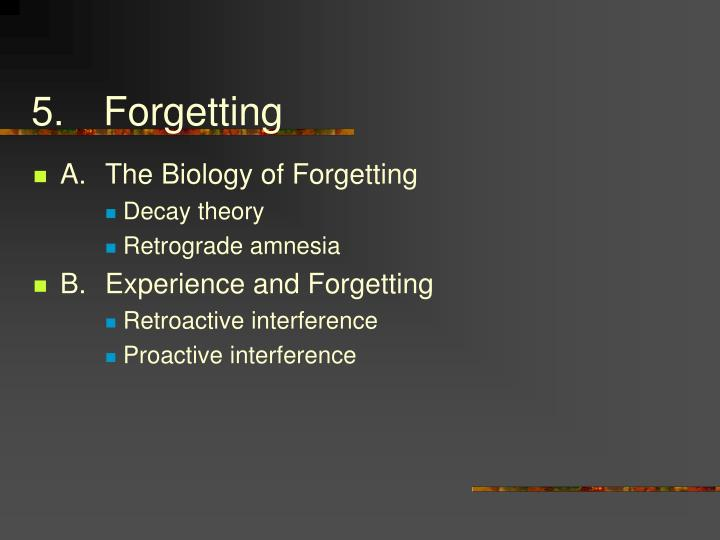5.Forgetting