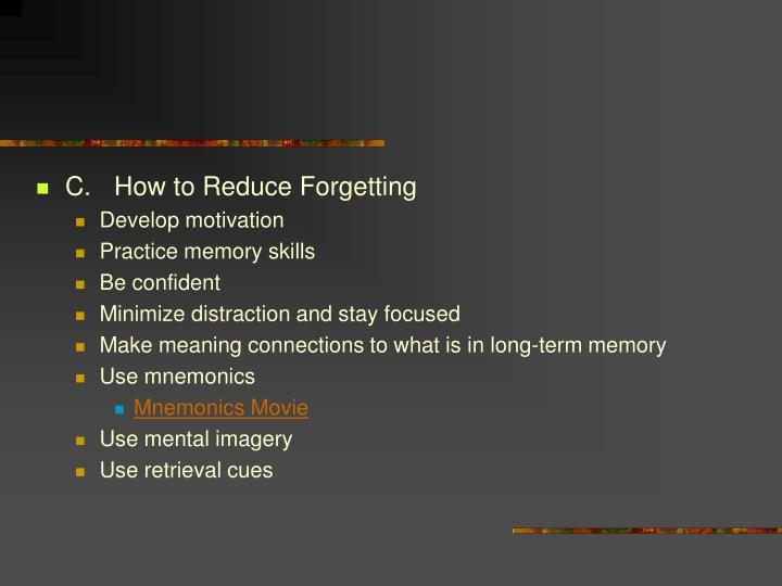 C.How to Reduce Forgetting