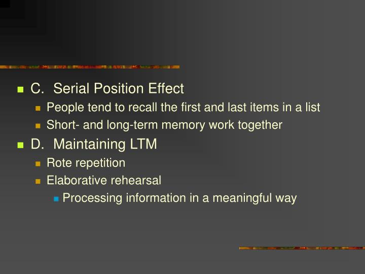 C.Serial Position Effect