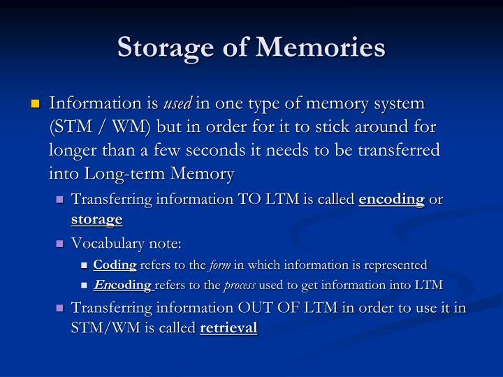 Storage of Memories