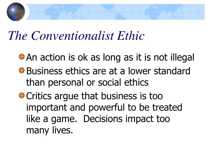 The Conventionalist Ethic