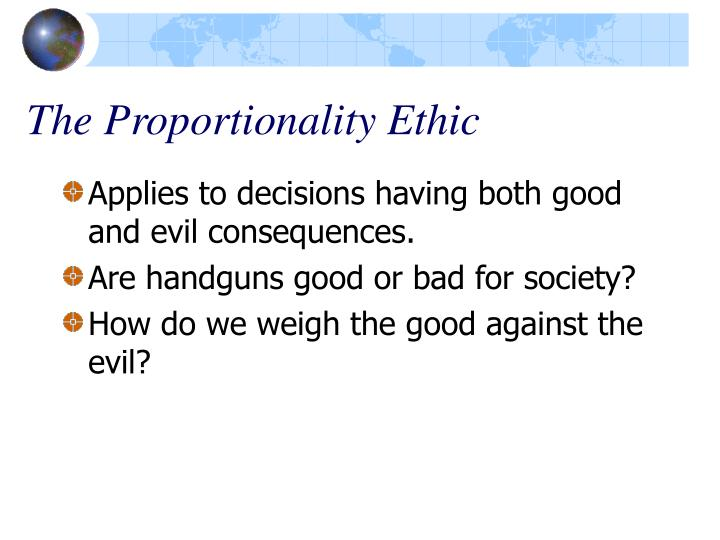 The Proportionality Ethic