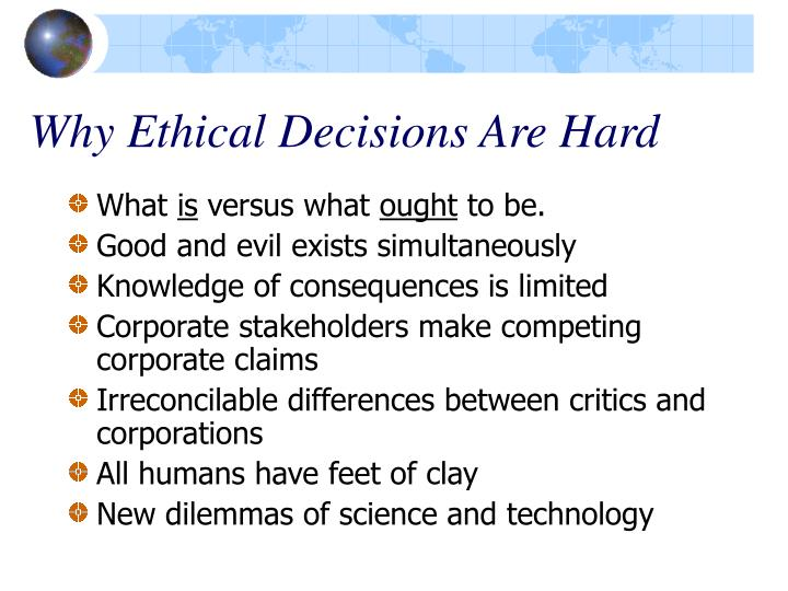 Why Ethical Decisions Are Hard