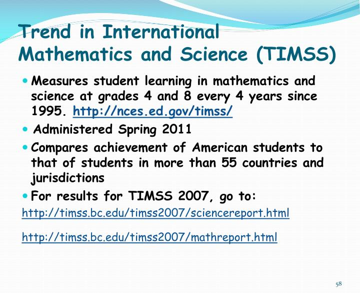 Trend in International Mathematics and Science (TIMSS)