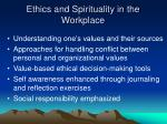 ethics and spirituality in the workplace