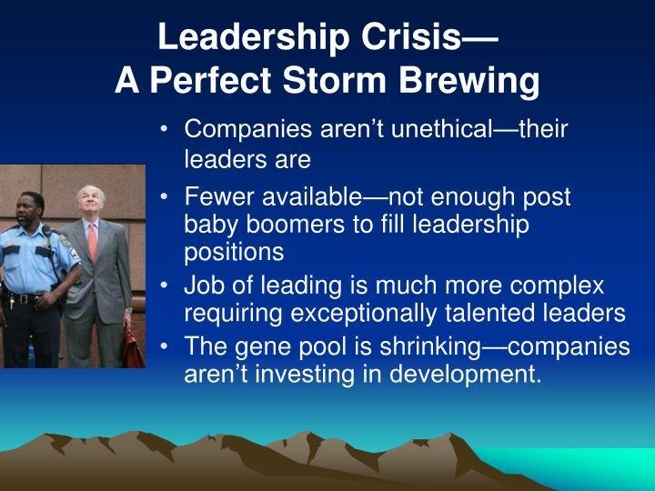 Leadership Crisis—
