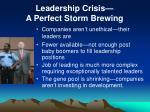 leadership crisis a perfect storm brewing