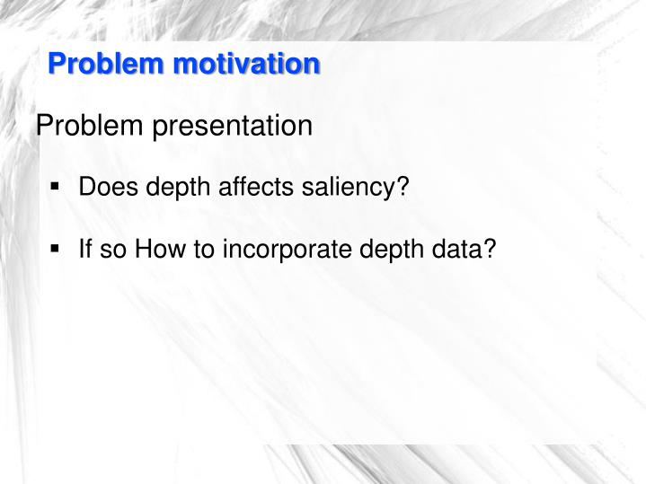 Problem motivation
