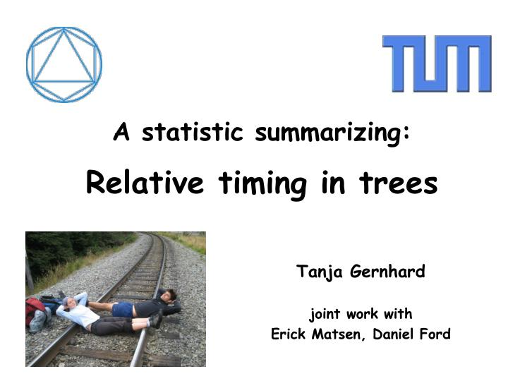 A statistic summarizing relative timing in trees