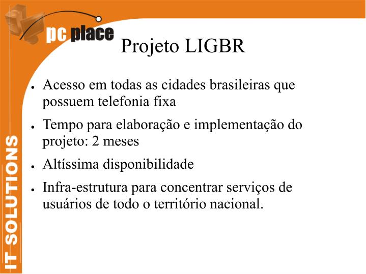 Projeto LIGBR