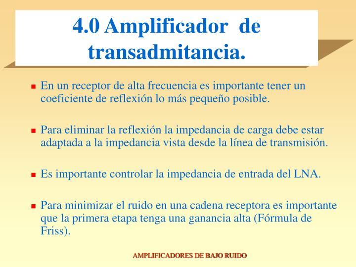 4.0 Amplificador  de transadmitancia.