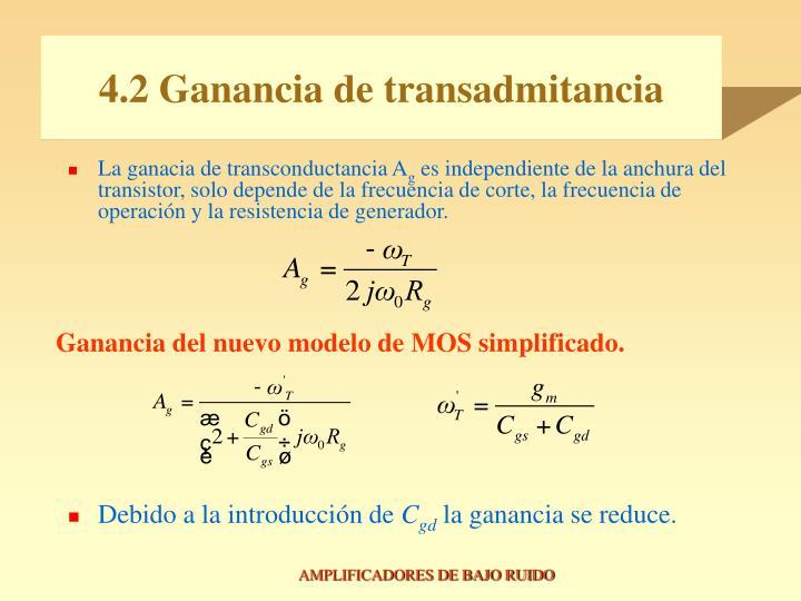 4.2 Ganancia de transadmitancia