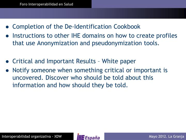 Completion of the De-Identification Cookbook