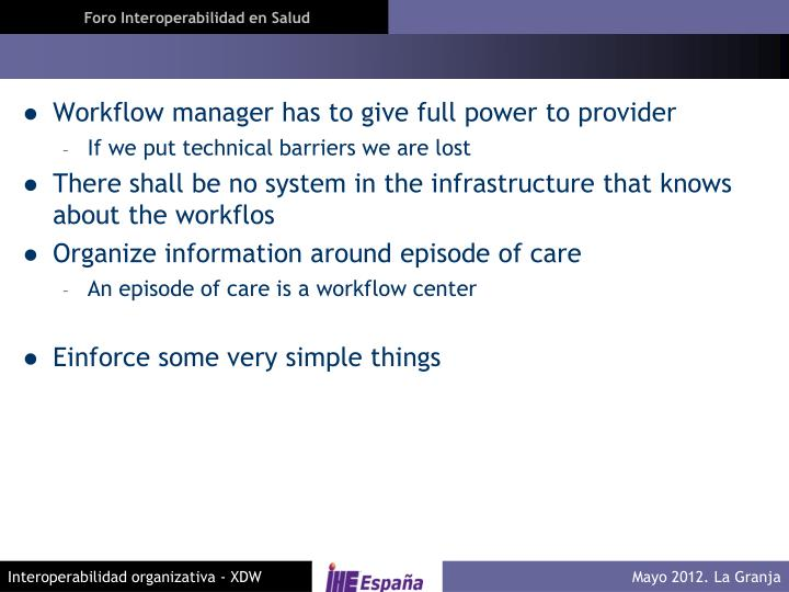 Workflow manager has to give full power to provider